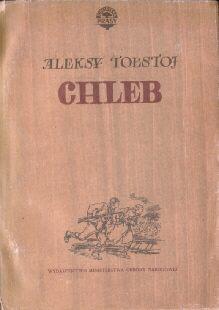 literatura rosyjska Tołstoj Aleksy Chleb Obrona Carycyna Władysław Broniewski odj1024