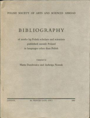 Danilewicz Danilewiczowa Nowak Bibliography Bibliografia prac naukowych Polonia emigracja 966720 9439993 odj1041