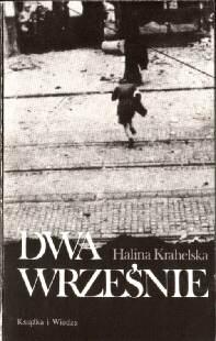 Krahelska Halina wojna powstanie Warszawa pamiętnik Dwa wrześnie 1939 1944 niemcy okupacja 8305110257 83-05-11025-7 Germany German Occupation Faszyzm Fascism Nazi Nazism 2nd World War 1939-1945 odj2006