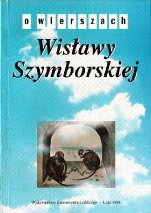 Wisława Wislawa Szymborska poezja wiersz Brzozowski Jacek literatura nagroda Nobla 8370169988 83-7016-998-8 9788370169985 36664623 Nobel Prize odj3005