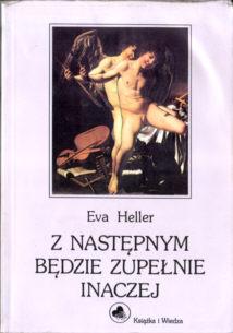 8305126676 83-05-12667-6 Heller Z następnym będzie zupełnie inaczej Bauer Sawicki Beim nächsten Mann wird alles anders Romans Niemcy Germany German Translation odj4093