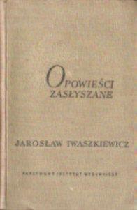 Iwaszkiewicz Jarosław Opowieści zasłyszane Opowiesci odk1071