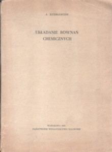 Kudriawcew Układanie równań chemicznych chemia równania chemiczne równanie odk1099
