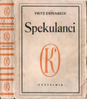 kapitalizm socjalizm Niemcy NRD DDR literatura niemiecka Erpenbeck Fritz Spekulanci Gründer Henryk Tomaszewski Guttry Vorspiel einer deutschen Tragödie Roman German Germany socrealizm odk2005