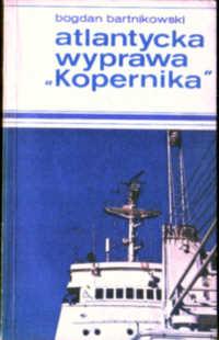 Bartnikowski Atlantycka wyprawa Kopernika rejs badawczy okręt hydrologiczny 1972 statek morze Atlantyk Ocean Atlantycki Sea Statek Ship Maritime odk3025