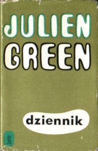 Green Dziennik Rogoziński Journal Francja France French Diary Pamietnik Memoirs Wspomnienia Literatura Literature Translation Rogozinski odk3074