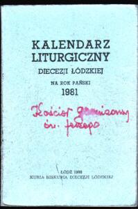 liturgia kalendarz duchowieństwo msza sakrament święto Kalendarz liturgiczny Diecezji Łódzkiej 1981 kościół katolicka katolicki odk4000