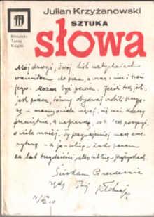 Krzyżanowski Julian Sztuka słowa Rzecz o zjawiskach literackich literatura 8322102410 83-221-0241-0 Krzyzanowski odk5002