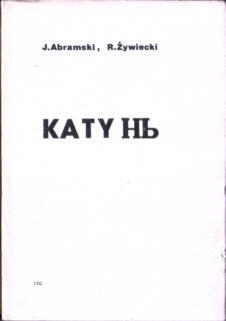 Abramski Żywiecki Zywiecki Katyń Katyn łagry ZSRR Rosja Stalin komunizm owa0000