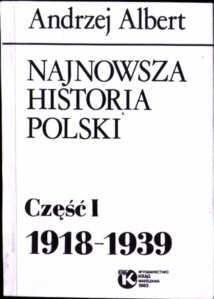 Albert Andrzej Najnowsza historia Polski Krąg Roszkowski owa0003