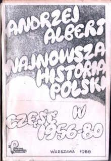 Albert Andrzej Najnowsza historia Polski Polska Ludowa Pokolenie PRL Roszkowski owa0006