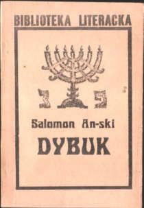An-ski Salomon Dybuk jidisz judaica żyd żydzi jews Rappoport Zeinwel Solomon Zainwil Rapaport Zanwil Rapoport Szymon Anski Bryll Warecki owa0011