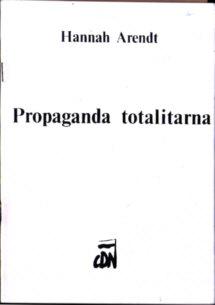 Arendt Propaganda totalitarna Rój Rysiewicz owa0013