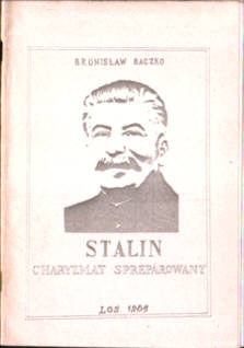 Baczko Stalin Charyzmat spreparowany stalinizm komunizm Rosja ZSRR owa0017
