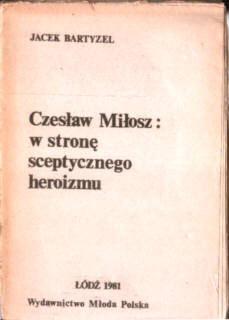 Bartyzel Jacek Czesław Miłosz poezja Nagroda Nobla literatura owa0021