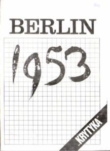 Berlin 1953 Niemcy Ast Brandt SED Fricke Powstanie robotnicze Kohl Brandt Genscher Strauss Garton Ash owa0022