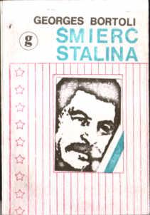 Bortoli Śmierć Stalina Stalin Rosja ZSRR komunizm stalinizm 1953 Mort de Staline owa0041