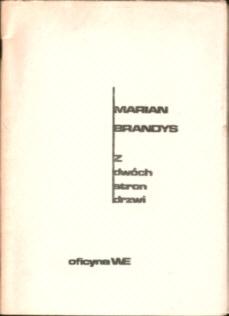 Z dwóch stron drzwi Brandys Marian sejm marzec 1968 Rejtan Zawieyski owa0051