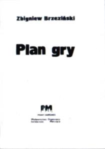 Brzeziński Plan gry USA Ameryka Stany Zjednoczone Rosja komunizm polityka zimna wojna NATO owb0006