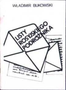 Bukowski Bukovskij Vladimir Listy rosyjskiego podróżnika Sabat Łukasiewicz Cywiński Przebinda Pisma Russkogo Puteshestvennika Bukovskii Letter of a Russian traveler owb0014