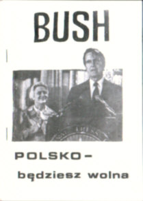 Bush Polsko będziesz wolna USA Stany Zjednoczone Ameryka Wojciechowski Król owb0018