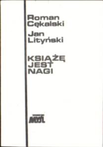 Cękalski Śpiewak Lityński Książę jest nagi Uwagi o socjotechnice komunizmu komunizm komuniści owb0022