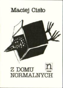 Cisło Z domu normalnych Wiersze poezja Bien?kowski owb0029