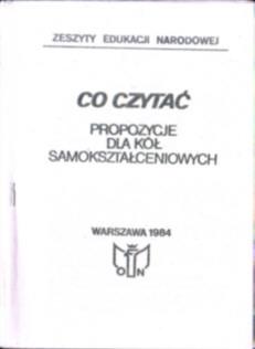 Co czytać Propozycje dla kół samokształceniowych bibliografia owb0030