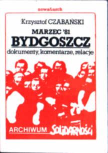 Czabański Bydgoszcz Marzec 1981 Archiwum Solidarności Rulewski Bąk Bartoszcze owb0038