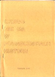 Czego nie ma w podręcznikach historii Historia Czyż Nowak Solak Terlecki owb0041