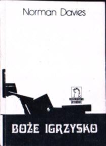 Davies Boże igrzysko Ponarska Żukowska Maziarska Piwko Maziarski God's Playground Holzer owb0047
