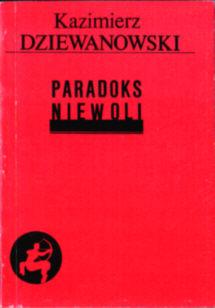 Dziewanowski Paradoks niewoli owc0010