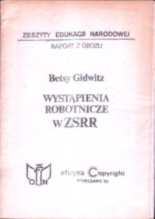 Gidwitz Wystąpienia robotnicze w ZSRR Rosja komunizm owc0021