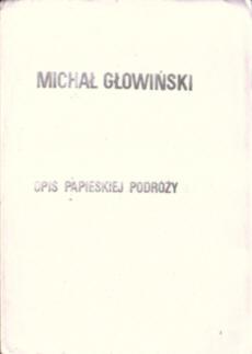 Głowiński Opis papieskiej podróży Z problemów manipulacji językowej owc0027