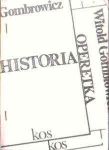 Gombrowicz Historia Operetka Jeleński Od bosości do nagości Gombrowicza dramat owc0029