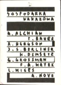 Gospodarka nakazowa gospodarka socjalistyczna Mises Rachunek ekonomiczny socjalizm Hayek Konkurencja Bergson Grossman Nove Berliner ZSRR Bauer Alchian Demsetz Produkcja koszty organizacja owc0033