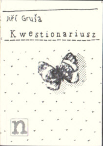 Gruša Jiří Grusa Jiri Kwestionariusz czyli modlitwa za pewne miasto i przyjaciela Heartman Godlewski owc0039