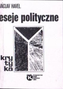Havel Eseje polityczne Lederer Siła bezsilnych Kundera Czechy Czechosłowacja owc0043
