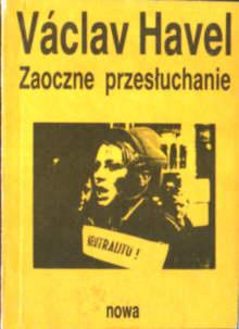Havel Zaoczne przesłuchanie Hvizdala Illg Czechy Czechosłowacja Presidents Czechoslovakia Dramatists Czech owc0044