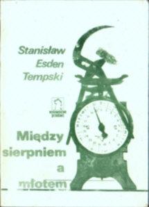 Esden Tempski Między sierpniem a młotem powieść owc0056