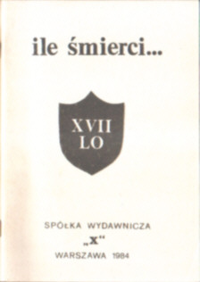 Ile śmierci XVII LO smierci Radecka Leja Grzegorza Przemyk śmierć milicja stan wojenny Trials Poland Justice politics litigation owd0009