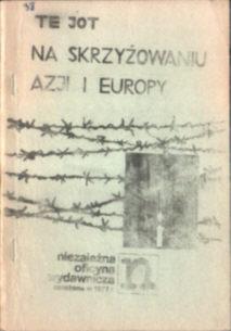 Te Jot Jastrun Na skrzyżowaniu Azji i Europy wiersze poezja stan wojenny owd0021