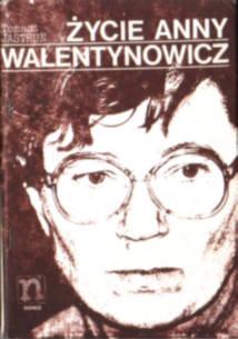 Jastrun Życie Anny Walentynowicz biografia Gdańsk owd0024