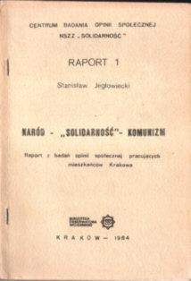 Jegłowiecki Jeglowiecki Jerschina Naród Solidarność Komunizm Raport z badań opinii społecznej pracujących mieszkańców Krakowa socjologia owd0026