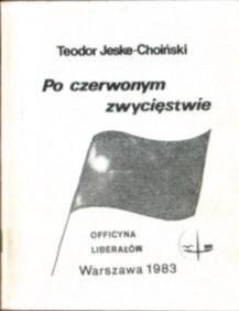 Jeske Choiński Po czerwonym zwycięstwie czerwonem zwyciestwie Obraz przyszłości Korwin Mikke komunizm utopia socjalizm owd0031