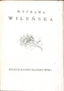 Kaden Bandrowski Wyprawa wileńska 1919 Litwa Wilno Piłsudski wojsko polskie wojna polsko-rosyjska owd0038