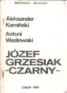 Kamiński Wasilewski Grzesiak Czarny biografia harcerstwo harcerz harcmistrz skauting czarna trzynastka Wilno zesłanie Workuta Gdańsk owd0040