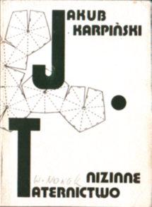 Karpiński Taternictwo nizinne proces taterników październik 1956 marzec 1968 wydawnictwa emigracyjne Kultura owd0044