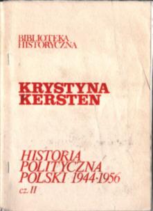 Kersten Historia polityczna Polski 1944 1956 Robotnik 1947 1948 1949 1950 1951 952 1953 1954 1955 PZPR Bierut komunizm PRL owd0052