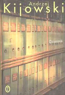 Kijowski Dziennik 1978 1985 Kijowska Jan Błoński 8308029299 83-08-02929-9 9788308029299 978-83-08-02929-9 pbi0009